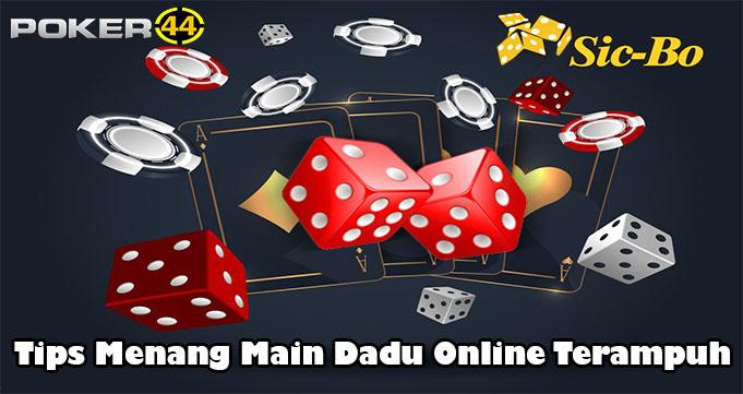 Tips Menang Main Dadu Online Terampuh